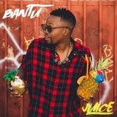 Play & Download Juice by Bantu | Napster
