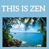 Play & Download This is Zen by Various Artists | Napster