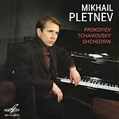 Play & Download Prokofiev, Tchaikovsky, Shchedrin by Mikhail Pletnev | Napster