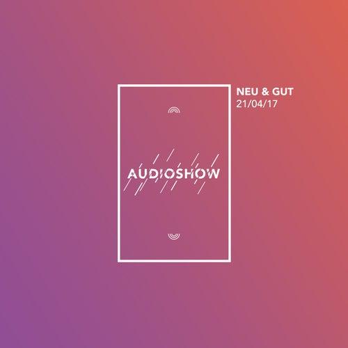 Neu & Gut Audioshow 21.04.2017 von Napster