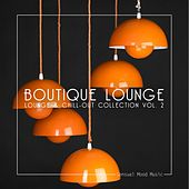 Boutique Lounge, Vol. 2 by Various Artists