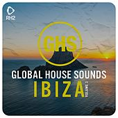 Global House Sounds - Ibiza, Vol. 3 by Various Artists