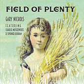 Field of Plenty by Gary Nichols