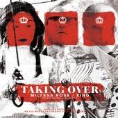 Taking Over (feat. Lil Wyte) de KING