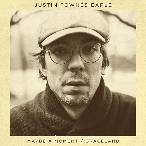 Play & Download Maybe A Moment / Graceland by Justin Townes Earle | Napster