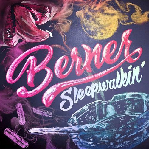 Sleepwalking by Berner
