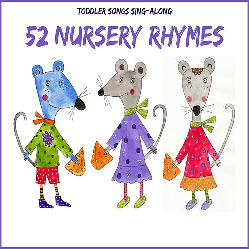 Toddler Songs Sing Along - 52 Nursery Rhymes de The Kiboomers