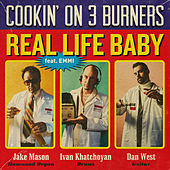Real Life Baby by Cookin' On 3 Burners