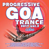 Progressive Goa Trance 2017, Vol. 2 by Various Artists