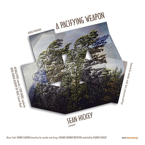 Sean Hickey: A Pacifying Weapon by Michala Petri