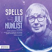 Spells: Works of Juli Nunlist by Various Artists