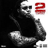 Play & Download Tony 2 by King Louie | Napster