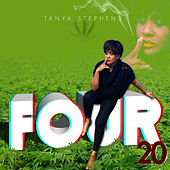 Play & Download Four20 by Tanya Stephens | Napster