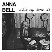 Where My Home Is von Anna Bell