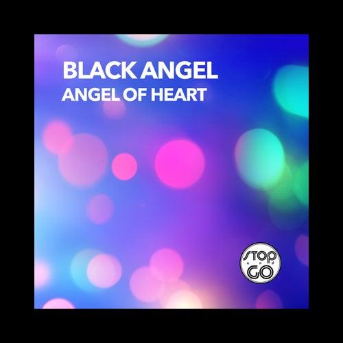 Angel of Heart by Black Angel