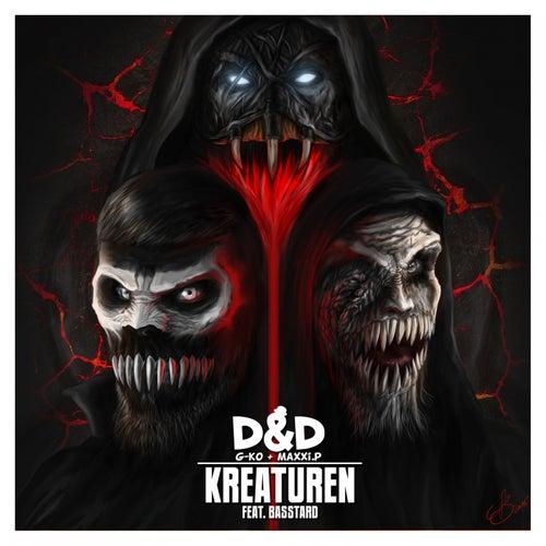 Kreaturen (D&D aka G-Ko & MaXXi.P) by D&D