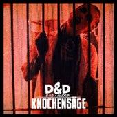 Knochensäge (D&D aka G-Ko & MaXXi.P) by D&D
