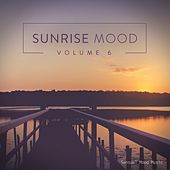 Sunrise Mood, Vol. 6 by Various Artists