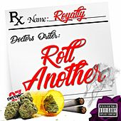 Play & Download Roll Another L by Royalty | Napster