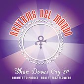 Play & Download When Doves Cry by Rhythms Del Mundo | Napster