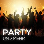 Party und mehr by Various Artists