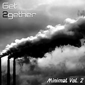 Get 2gether Minimal, Vol. 2 by Various Artists