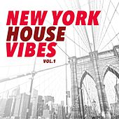 New York House Vibes, Vol. 1 by Various Artists