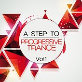 A Step to Progressive Trance, Vol. 1 by Various Artists
