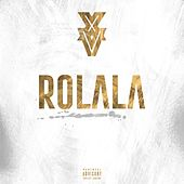 Play & Download Rolala by XV | Napster