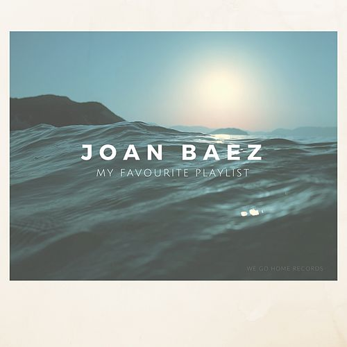 My Favourite Playlist by Joan Baez