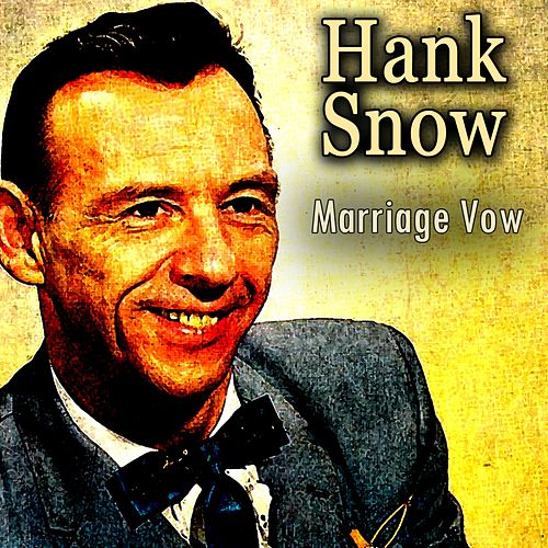 Marriage Vow de Hank Snow