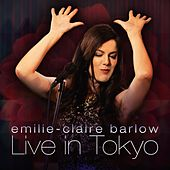 Play & Download Live in Tokyo by Emilie-Claire Barlow | Napster