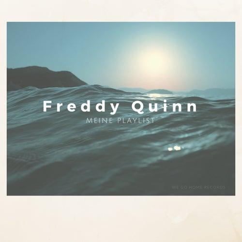 Meine Playlist von Freddy Quinn