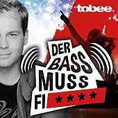 Der Bass muss fi**** by Tobee
