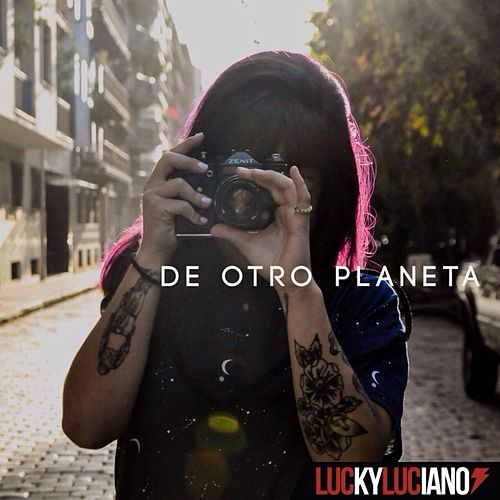 Play & Download De Otro Planeta by Lucky Luciano | Napster