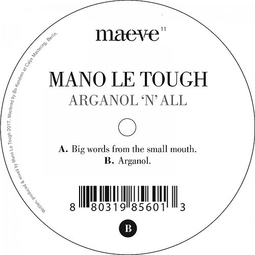 Arganol 'n' All by Mano Le Tough