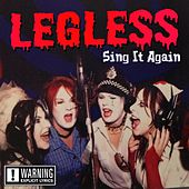Sing It Again by Legless