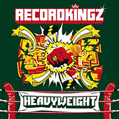 Play & Download Heavyweight by Recordkingz | Napster