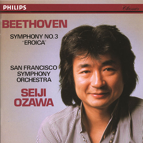 Play & Download Beethoven: Symphony No.3 'Eroica' by San Francisco Symphony Orchestra | Napster