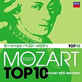 Play & Download Mozart Top 10 Mozart Best Melodies by Various Artists | Napster