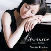 Nocturne-Piano Ballade- by Yoshiko Kishino