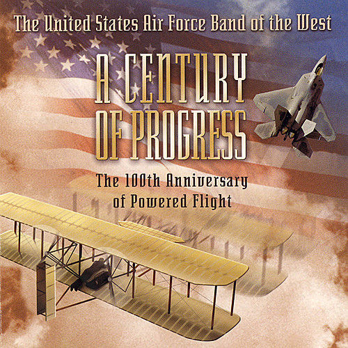 Play & Download A Century of Progress by US Air Force Band of the West | Napster