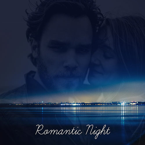 Romantic Night – Romantic Music, Jazz Instrumental, Sexy Chilled Jazz Lounge, Jazz for Lovers de Instrumental