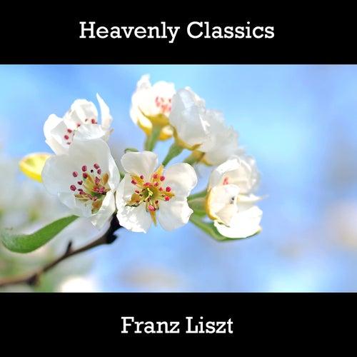 Play & Download Heavenly Classics Franz Liszt by Franz Liszt   Napster