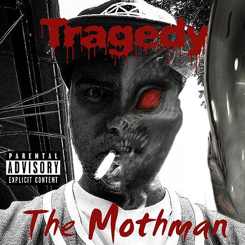 Play & Download The Mothman by Tragedy | Napster