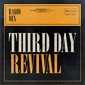Revival (Radio Mix) by Third Day