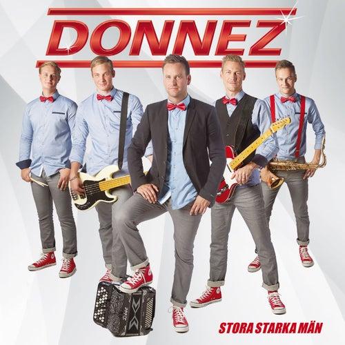 Stora starka män by Donnez
