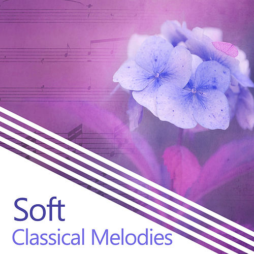 Soft Classical Melodies – Relaxing Piano, Beautiful Music, Classics Note de Background Instrumental Music Collective