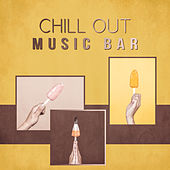 Chill Out Music Bar – New Chill Out, Relax, Deep Chill Out, Hotel Lounge, Ibiza, Sexy Chill de Chill Out