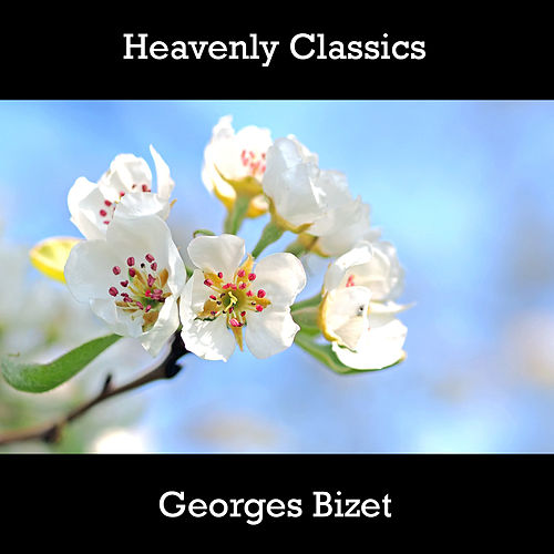 Play & Download Heavenly Classics Georges Bizet by Georges Bizet | Napster